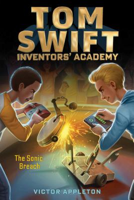 Image for The Sonic Breach (2) (Tom Swift Inventors' Academy)