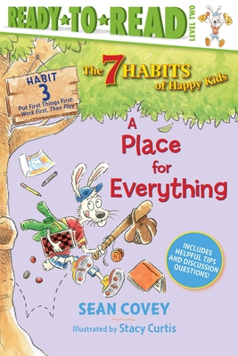 Image for PLACE FOR EVERYTHING (7 HABITS OF HAPPY KIDS: HABIT 3) (READY-TO-READ, LEVEL 3)