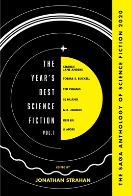 Image for The Year's Best Science Fiction Vol. 1: The Saga Anthology of Science Fiction 2020