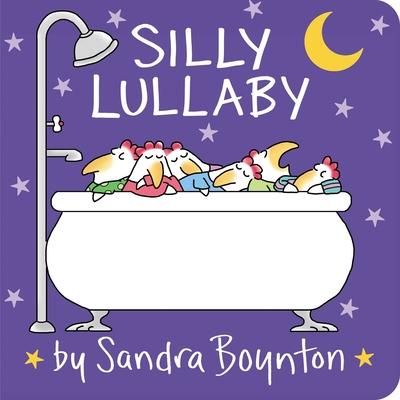 Image for Silly Lullaby (Boynton on Board (Sandra Boynton Board Books))
