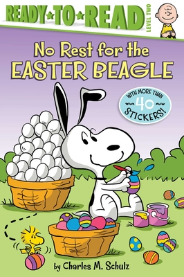 Image for NO REST FOR THE EASTER BEAGLE (PEANUTS) (READY-TO-READ, LEVEL 2)
