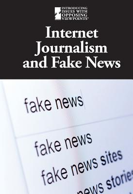 Image for Internet Journalism and Fake News