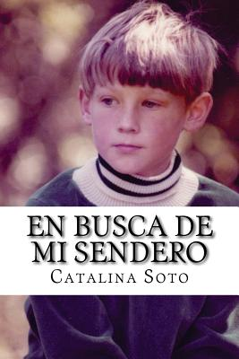 Image for En busca de mi sendero: Novel in Spanish: Intermediate-High to Advanced Range Level as Described by ACTFL (Spanish Edition)