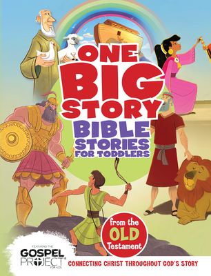 Image for Bible Stories for Toddlers from the Old Testament (One Big Story)
