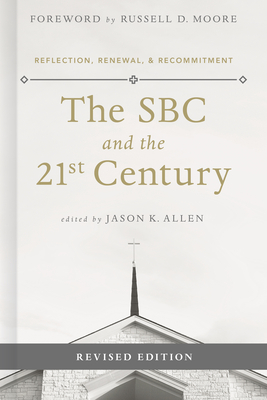 Image for The SBC and the 21st Century: Reflection, Renewal & Recommitment