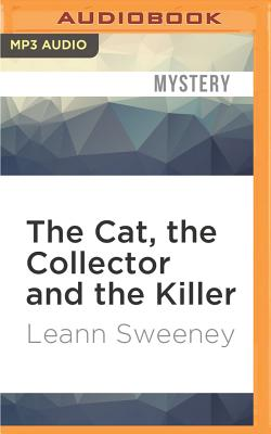Image for Cat, the Collector and the Killer, The (A Cats in Trouble Mysteries)
