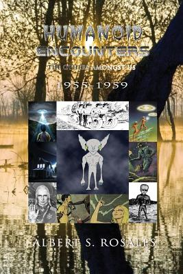 Image for Humanoid Encounters 1955-1959: The Others amongst Us