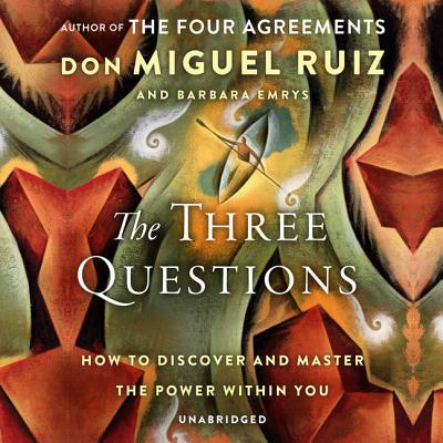 Image for The Three Questions: How to Discover and Master the Power Within You