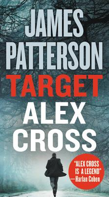 Image for Target: Alex Cross (Alex Cross (24))