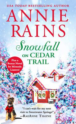 Image for Snowfall on Cedar Trail: Two full books for the price of one (Sweetwater Springs)