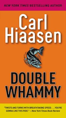 Double Whammy, Hiaasen, Carl