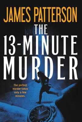 Image for The 13-Minute Murder (Includes Dead Man Running  113 Minutes  & The 13 Minute Murder