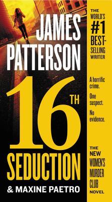 16th Seduction (Women's Murder Club), James Patterson, Maxine Paetro