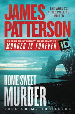 Image for Home Sweet Murder (James Patterson's Murder Is Forever)