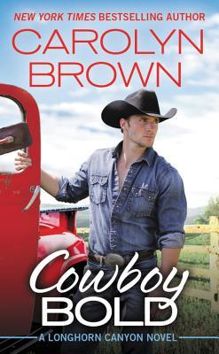 Image for Cowboy Bold (Longhorn Canyon)