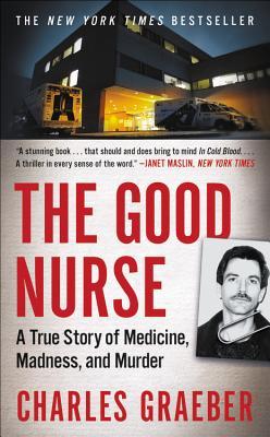Good Nurse, The, Graeber, Charles