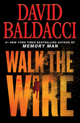 Image for Walk the Wire (Memory Man series, 6)