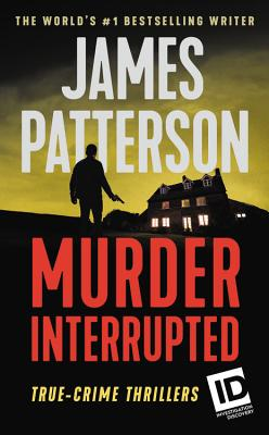 "Image for ""Murder, Interrupted (James Patterson's Murder is Forever)"""