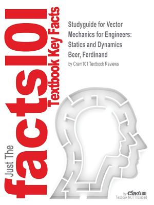 Image for Studyguide for Vector Mechanics for Engineers: Statics and Dynamics by Beer, Ferdinand, ISBN 9780077889692