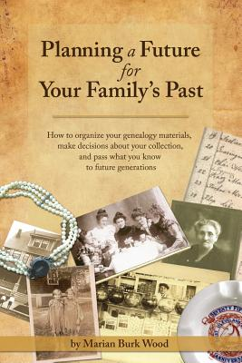 Image for Planning a Future for Your Family's Past