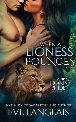 Image for When A Lioness Pounces (A Lion's Pride)