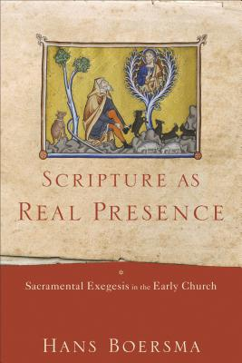 Image for Scripture as Real Presence