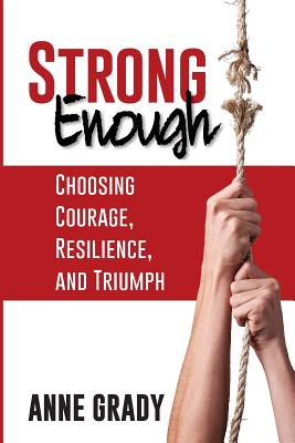Image for Strong Enough: Choosing Courage, Resilience, and Triumph