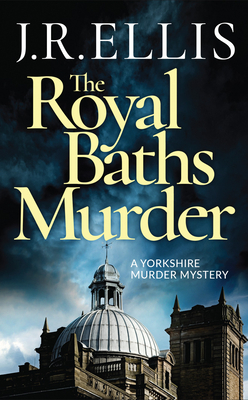 Image for The Royal Baths Murder (A Yorkshire Murder Mystery)