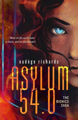 Image for Asylum 54.0 (The Bionics Saga)