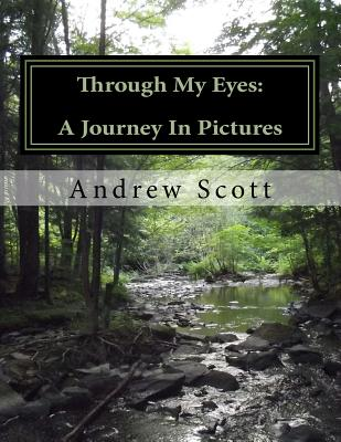 Image for Through My Eyes: A Journey In Pictures