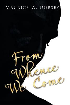 Image for From Whence We Come