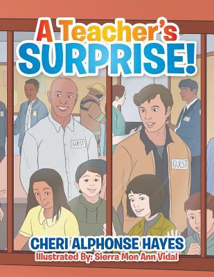 Image for A Teacher?s Surprise!