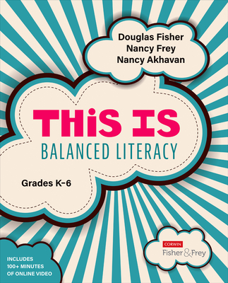 Image for This Is Balanced Literacy, Grades K-6 (Corwin Literacy)