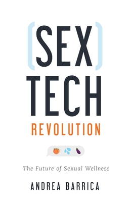 Image for Sextech Revolution: The Future of Sexual Wellness