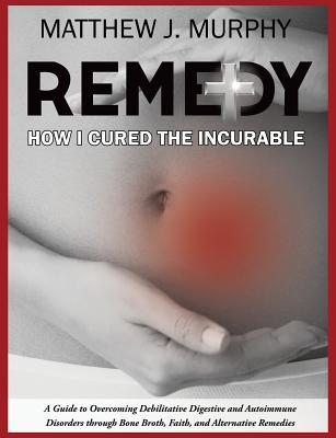 Remedy, Murphy, Matthew J