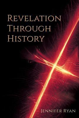 Revelation Through History, Ryan, Jennifer