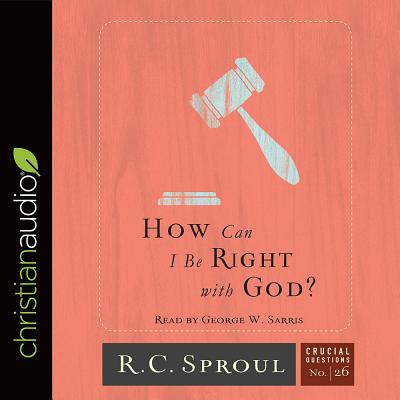 Image for How Can I Be Right with God? CD Audiobook