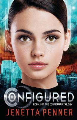 Image for Configured: Book #1 in The Configured Trilogy (Volume 1)