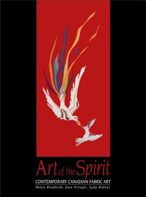 Image for Art of the Spirit: Contemporary Canadian Fabric Art