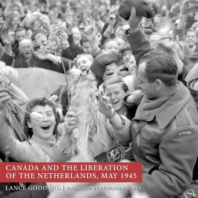 Image for Canada and the Liberation of the Netherlands, May 1945