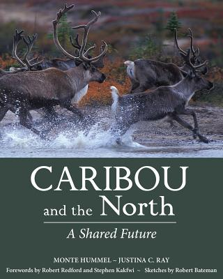 Image for Caribou and the North: A Shared Future