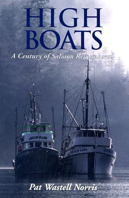 Image for High Boats : A Century of Salmon Remembered