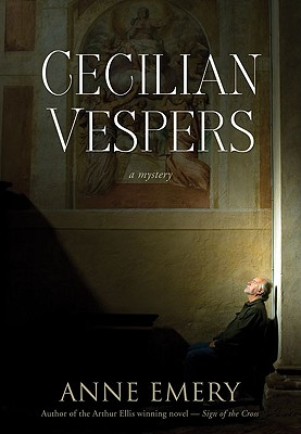 Cecilian Vespers: A Mystery (A Collins-Burke Mystery), Emery, Anne