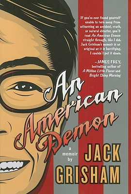 An American Demon: A Memoir, Grisham, Jack