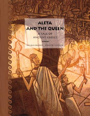 Image for ALETA AND THE QUEEN: A TALE OF ANCIENT GREECE