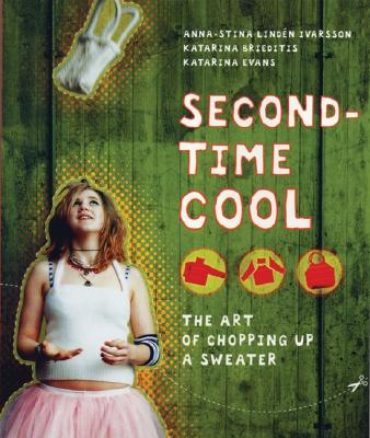 Image for Second-time Cool: The Art of Chopping Up a Sweater