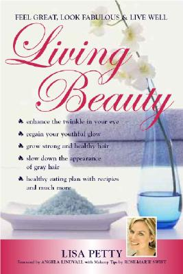 Image for Living Beauty: Feel Great, Look Fabulous & Live Well