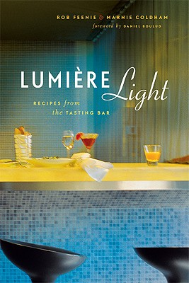 Image for Lumiere Light: Recipes from the Tasting Bar