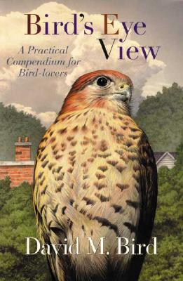 Image for Birds-Eye View: A Practical Compendium for Bird-Lovers