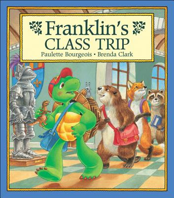 Image for Franklin's Class Trip